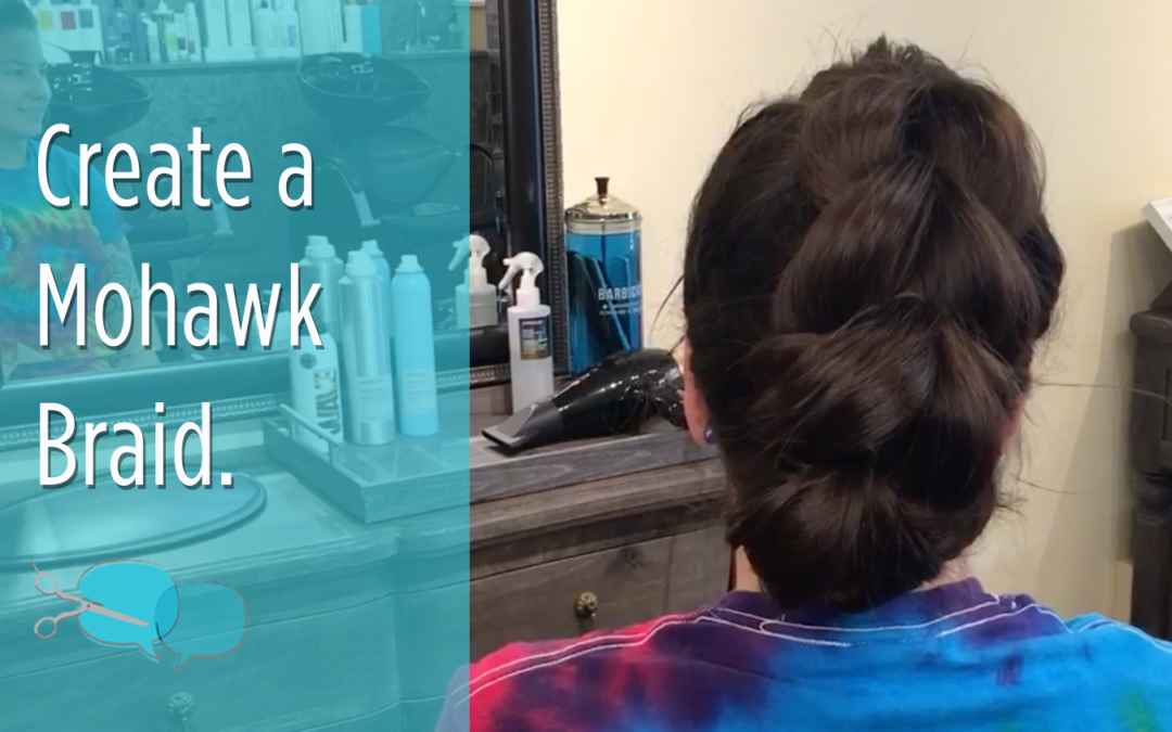 Mohawk Braid Video